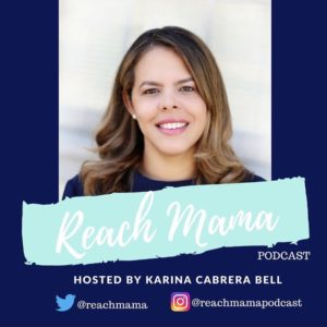 reach mama podcast